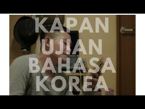 Kapan Ujian Bahasa Korea ? | Semoga Terjawab