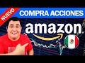 Como COMPRAR ACCIONES de AMAZON en MEXICO 2021 Método Seguro, Confiable y Rentable😲