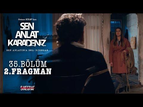 Sen Anlat Karadeniz - 35.Bölüm 2.Fragman