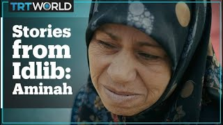 Stories from Idlib: Aminah