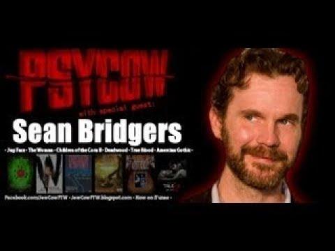 Sean Bridgers Interview PSYCOW Ep. 17