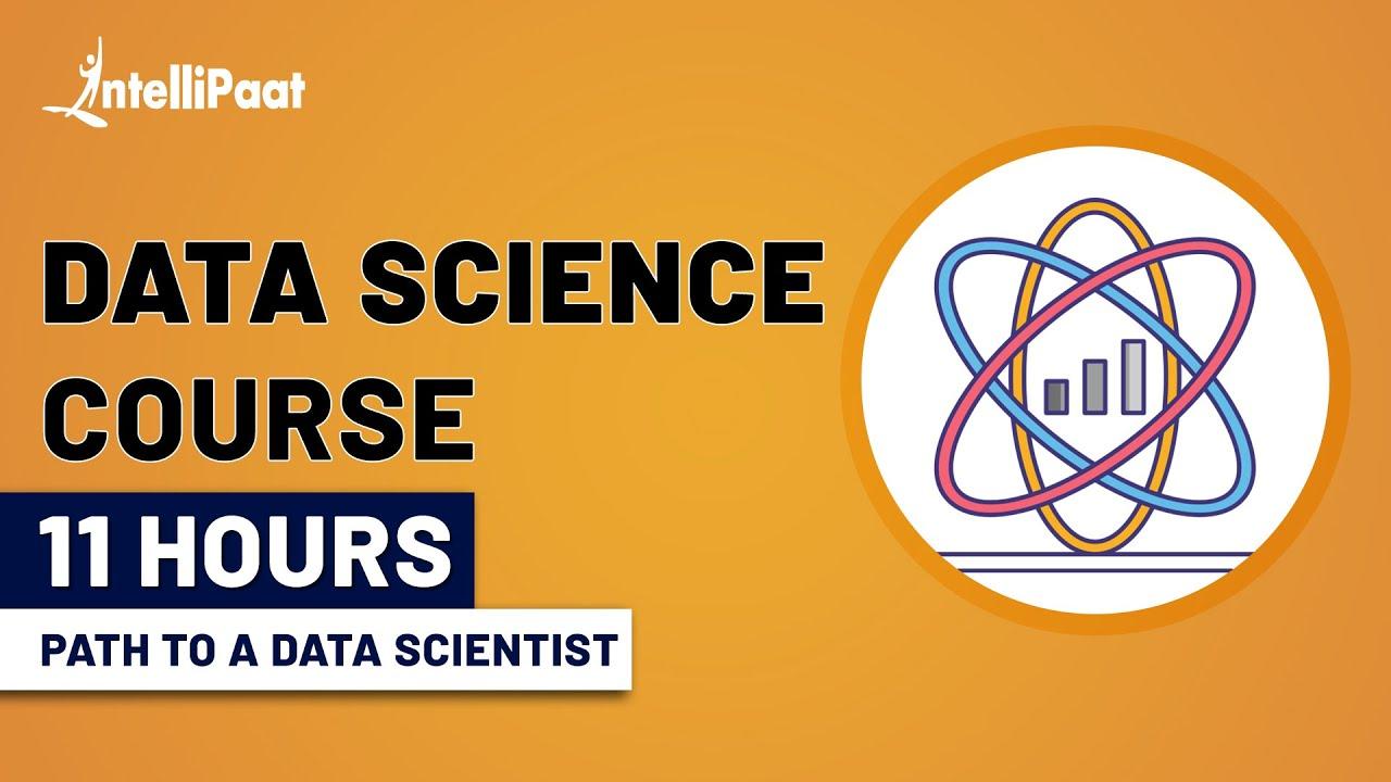 Data Science Course | Data Science Tutorial | Intellipaat
