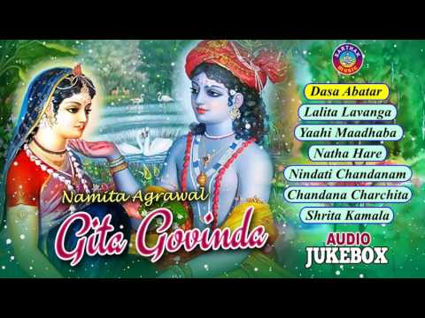 GITA GOVINDA by Jaydev ଗୀତଗୋବିନ୍ଦ || Full Audio Songs Juke Box | Namita Agrawal