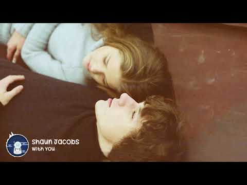 Shaun Jacobs - With You