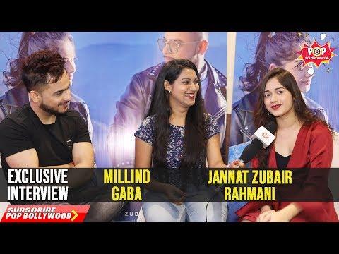 Jannat Zubair Rahmani & Millind Gaba | Exclusive Interview | Zindagi Di Paudi