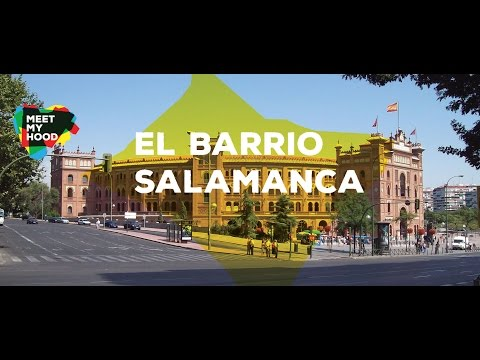 Meet My Hood - El barrio Salamanca, Madrid