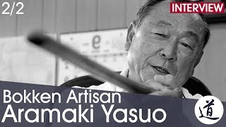 Aramaki Yasuo - Bokken Manufacture 3rd Generation Craftsman [Interview part 2/2 - EN/FR/JA]