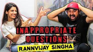 Inappropriate Questions Ft. Rannvijay Singha | Roadies, Gang Leaders & More | Gaelyn  Mendonca
