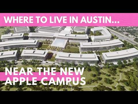 Where to live in Austin, near the new Apple campus