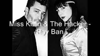 Miss Kittin & The Hacker - Ray Ban