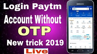 Paytm account login without OTP new trick 2019