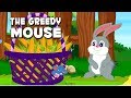 English Short Stories For Kids | The Greedy Mouse | Animal Stories For Kids With Subtitles