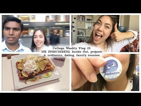 10K SUBSCRIBERS, Inside Out, projects & midterms, dating, family reunion | College weekly vlog 29