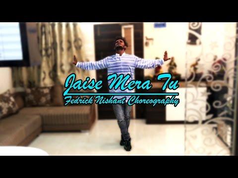 Jaise Mera Tu | Happy Ending | Fedrick Nishant Choreography
