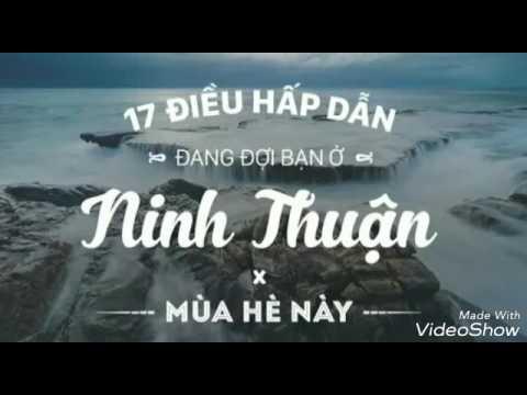 Cách du lịch Ninh Thuận- Địa điểm nổi tiếng