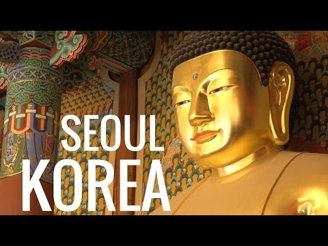 Seoul, South Korea: Exploring Korean Culture in Seoul