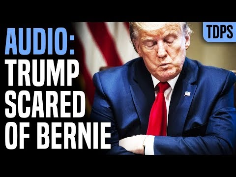 Leaked Audio Confirms Trump is Scared of Bernie