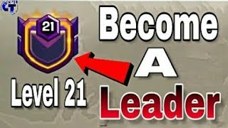 HOW TO BECOME A HIGH LEVEL CLAN LEADER IN CLASH OF CLANS!!!