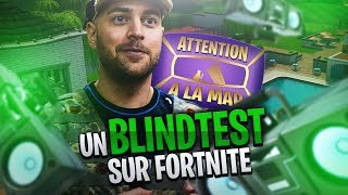 UN BLINDTEST SUR FORTNITE ?! ATTENTION A LA MAP #8