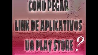 Como pegar link de Aplicativos da play store - Gabriela costa