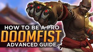 Overwatch: How to be a PRO DOOMFIST - Seagull u0026 Tviq - Advanced Guide
