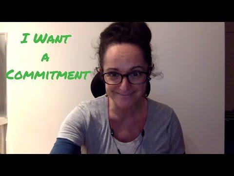 I Want a Commitment