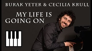Burak Yeter & Cecilia Krull - My life is going on | Daniele Leoni piano cover