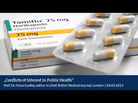 Conflicts of Interest in Public Health - Fiona Godlee on Tamiflu