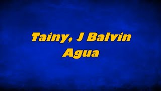 Tainy, J Balvin - Agua (Music From Sponge On The Run Movie/Lyrics/Letra)