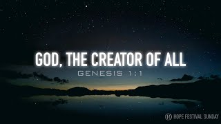 GOD THE CREATOR OF ALL - Pastor Billy