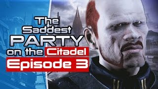 Being A Jerk To Kaidan - The Saddest Party On The Citadel Episode 3