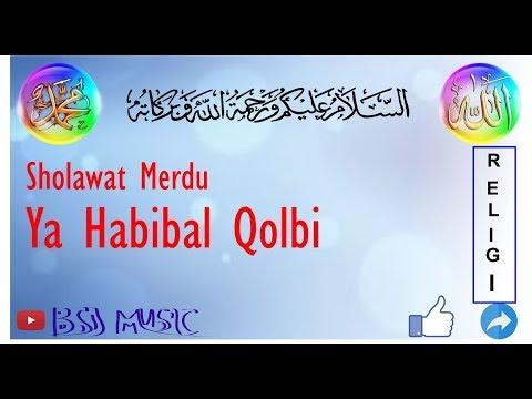 PUJAAN HATI (YA HABIBAL QOLBI) SHOLAWAT MERDU BIKIN BAPER