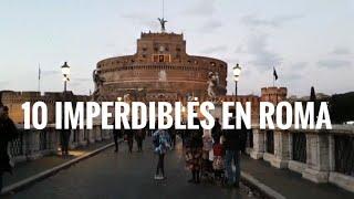 Roma - 10 imperdibles de la ciudad eterna