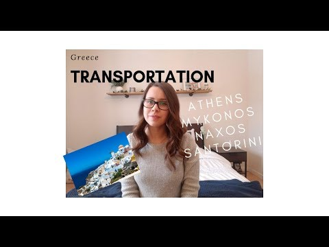 Transportation in Greece! - ATHENS / MYKONOS / NAXOS / SANTORINI