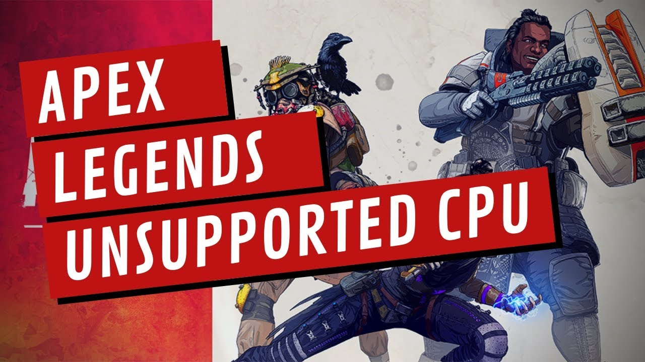 "Fix Apex Legends ""Unsupported ..."