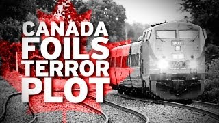 Canadian Train Terror Plot Thwarted