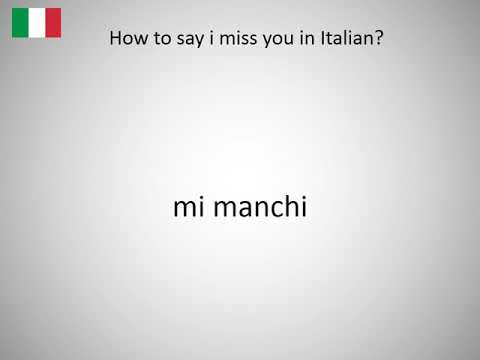 How To Say I Miss You In Italian Youtube