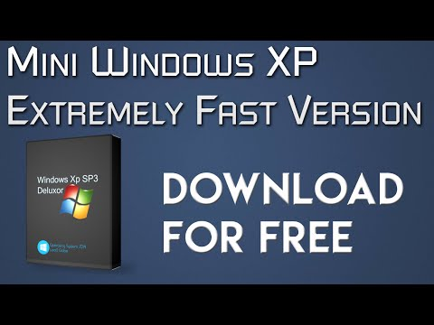 DOWNLOAD MINI WINDOWS XP SP3 FAST VERSION | NEW DOWNLOAD
