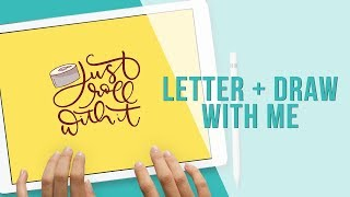Draw and Letter with me in Procreate | Roll With It | Plus Tips | Holly Pixels