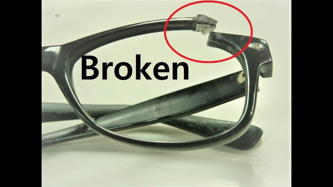 Repair Broken Eyeglasses Frame At Home How To Repair Scratched Eyeglass