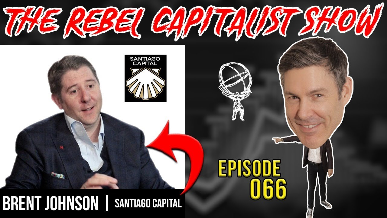 The Rebel Capitalist Show, Ep. 66, 30 Jun 2020