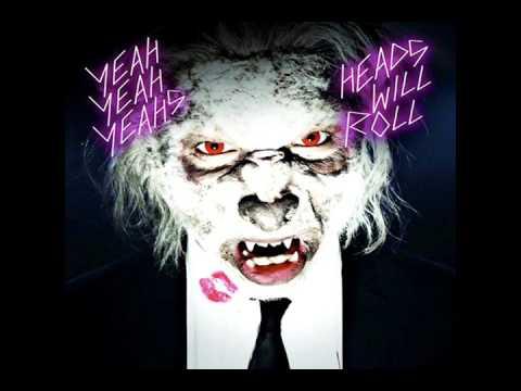Yeah Yeah Yeahs - Heads Will Roll  Instrumental