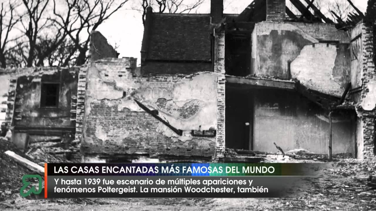 Las casas encantadas m s famosas del mundo youtube - Casa del mundo ...