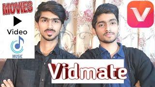 Vidmate   Download anything   Movies   Songs   Videos   Facebook videos   Whatsapp status.