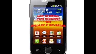 How to Install CWM Recovery on Galaxy Y GT-S5360|2016|HD