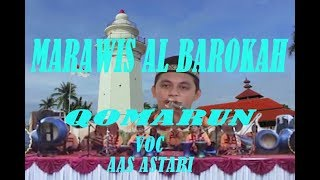 Download lagu Qomarun versi marawis Al barokah panggung jati kulon Serang-Banten