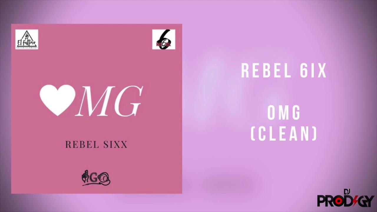Download Rebel - OMG(Clean Audio) Ft. DJ Prodigy