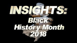 Insights: Black History Month 2018
