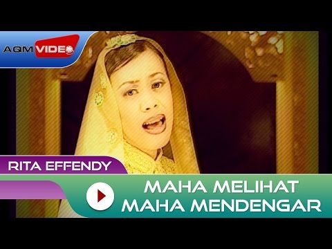 Rita Effendy - Maha Melihat Maha Mendengar | Official Video