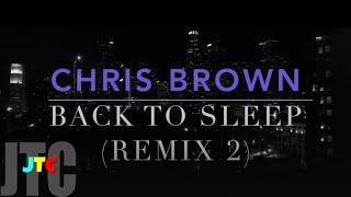 Chris Brown Back To Sleep (Remix 2)
